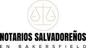 Notarios Salvadoreños en Bakersfield